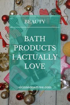 Bath products I actually love, from Mio, Lush, The Body Shop, Rose and Co and more.