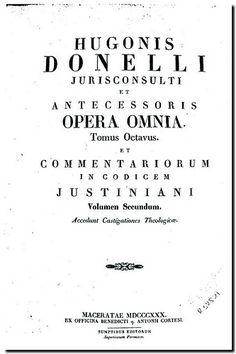 Opera omnia : commentariorum de Jure civili... - Romae typis J. Salviucci, sumptibus editorum, 1828-1833. Tomo 8.
