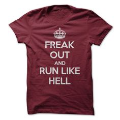 Freak Out Don't Keep Calm