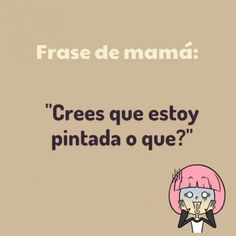Frases de Mamá (2)
