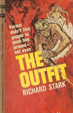 The Outfit, by Richard Stark