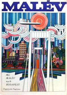 Fly Malév To Budapest – Hungarian Airlines, Artist: András Máté. Tourism Poster, Poster S, Poster Prints, Vintage Travel Posters, Vintage Airline, Retro Posters, Poster Vintage, Railway Posters, Writing Art
