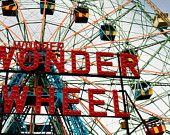 NYC Photography - Coney Island - Wonder Wheel - Brooklyn New York - Carnival- Whimsical - 8x10 Fine Art Photograph