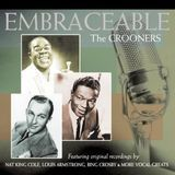 Embraceable: The Crooners [CD]
