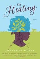 The Healing    by Jonathan Odel takes on slavery in the 1860s. The healing in this novel comes from Polly Shine, a midwife and healer bought by the master of a Mississippi plantation to cure slaves dying from disease. But Polly brings more than medicinal knowledge to the slaves; she also brings hope, and hope's a dangerous thing on a plantation. She singles out one slave in particular, Granada, as a gifted healer and introduces her to the idea of Freedomland.