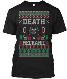 Death Mechanic Ugly Christmas Shirt Black T-Shirt Front