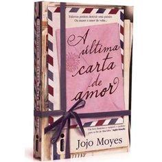 A ÚLTIMA CARTA DE AMOR - me apaixonei por este livro! Amei!