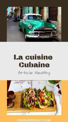 Tous les endroits ne peuvent pas être irréprochables, mais pourtant, Cuba et sa fameuse cuisine cubaine nous font voyager hors des sentiers battus. Un voyage qui me faisait rêver, c'est pourquoi j'aimerais le partager avec vous. Articles, Healthy, Cuban Cuisine, Pathways, Travel, Health