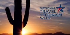 National Travel & Tourism Week in Tucson