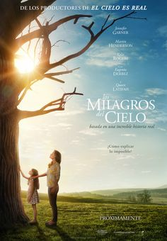 Los milagros del cielo - Miracles from Heaven