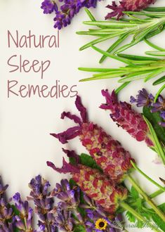 "Natural remedies to help with sleep + my ""Homemade Sleepy Tea"" recipe"