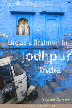 Conversations with a Brahmin in Jodhpur, India (the Blue City) - Nowhere else did I have such meaningful local encounters as in India. Particularly the young Brahmin's story of how he was not allowed to marry for Love touched me deeply. His tales about his life transported me to another world - one that I thought only existed in fairytales or in the movies. But this is reality for many particularly in Rajasthan.