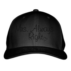 MRS. ALWAYS RIGHT Embroidered Baseball Cap