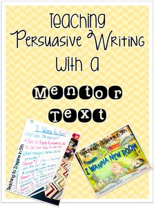 Teaching Persuasive Writing with a Mentor Text Blog Post
