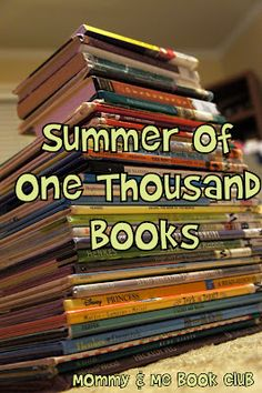 Mommy and Me Book Club: Summer of One Thousand Books