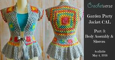"""By this week, I am hoping I can call you friend  Welcome to Part 3 of the Garden Party Jacket Crochet Along, Friends! (See what I did there?!) Up this week: Body Assembly & Sleeves       If you'vemissed the """"The Info & Supply"""" post, you can find that: HERE"""