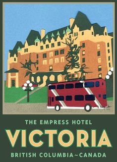 Google Image Result for http://casahomedecor.ca/dynamic/images/display/BC_Travel_Archival_Poster_The_Empress_Hotel_Victoria_BC_1083_44.jpg