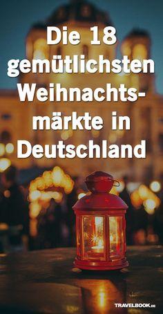 Die 18 kuscheligsten Weihnachtsmärkte in Deutschland – Best Europe Destinations Cozy Christmas, Christmas Time, Holiday, Christmas Markets, Xmas, Enjoy The Silence, Winter Wonder, Europe Destinations, Funny Tweets