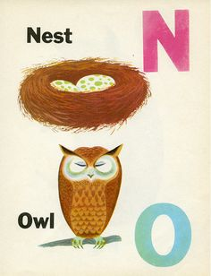 N and O, nest and owl