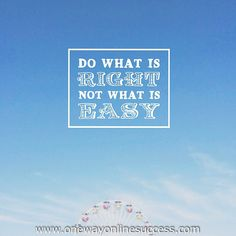 Do what is right not what is easy. #cysticfibrosis  #saltygirl #workfromhome #onlinesuccess