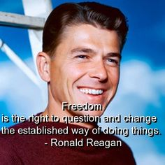 Google Image Result for http://s1.favimages.com/wp-content/uploads/2012/09/ronald-reagan-quotes-sayings-wise-witty-freedom.jpg