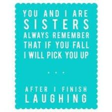 older sister quotes to younger brother image quotes, older sister quotes to younger brother quotations, older sister quotes to younger brother quotes and saying, inspiring quote pictures, quote pictures Cute Quotes, Great Quotes, Quotes To Live By, Funny Quotes, Inspirational Quotes, Fun Sayings, Awesome Quotes, Sorority Sister Quotes, Older Sister Quotes
