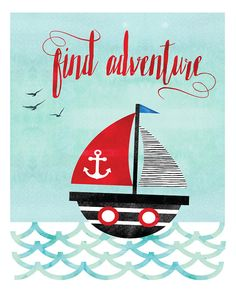 This watercolor ship print with the quote Find adventure will add the perfect touch of whimsy to your little ones nursery.  PLEASE NOTE: You are purchasing a digital file only. NO PRINTED MATERIALS OR FRAME ARE INCLUDED!  -------------------------------------------  FILES INCLUDED  • 1 JPG 8x10 • 1 JPG 11x14 • 1 JPG 16x20 • 1 JPG International paper size for printing A4 (Included in the price is also a large JPG 20x30 but due to Etsy upload limitations, I need to email it to you separately…