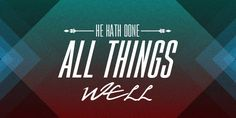 One thing you must do to keep from being disillusioned in the Christian life https://oldpathsjournal.com/he-hath-done-all-things-well/