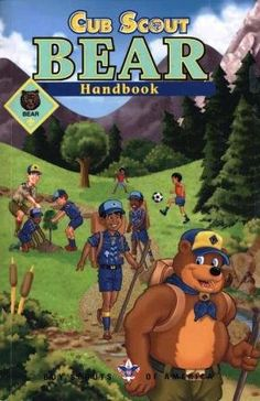 Cub Scout Bear Handbook PDF - be flexible! Use your scouting resources.