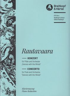 Rautavaara, Einojuhani. Konzert für flote und orchester.