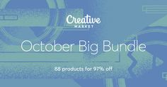 Save 97.1% Check out October Big Bundle on Creative Market Get these products for $39 ($1,365 value)!