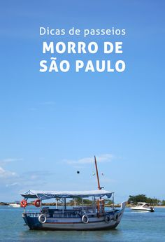 Confira nesse post 3 passeios legais pra fazer em Morro de São Paulo - Bahia