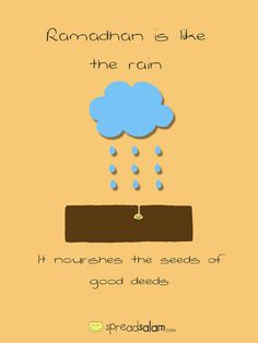 Ramadhan is like a rain, it nourishes the seeds of good deeds Ramadan Tips, Ramadan Activities, Ramadan Crafts, Ramadan Recipes, Fasting Ramadan, Islam Ramadan, Ramadan Mubarak, Islamic Phrases, Islamic Quotes
