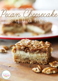 Pecan Cheesecake Squares Recipe at Positively Splendid - A layer of shortbread, a layer of cheesecake, and a layer of pecan pie in every bite. A perfect dessert recipe for fall! Looks yummy! Sub the corn syrup and flour of course Pecan Cheesecake Squares, Cheesecake Recipes, Cookie Recipes, Dessert Recipes, Cheesecake Bars, Pecan Recipes, Cranberry Cheesecake, Blueberry Recipes, Pie Recipes