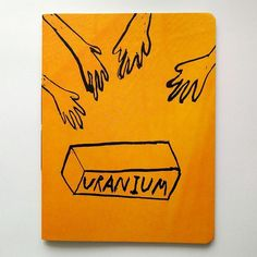Grab The Uranium Craig Atkinson 2011 40pages 19cm x 25cm colour risograph Edition of 330  Published at and in collaboration with Art Prison at Knust Nijmegen. #risograph