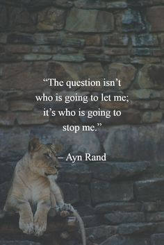 """Discover how to be more confident in yourself - read the article. """"The question isn't who is going to let me, it's who is going to stop me."""" - Ayn Rand http://boldselfimprovement.com/self-improvement/271/"""