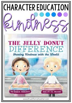 Teaching about kindness with The Jelly Donut Difference First Grade Books, First Grade Math, Second Grade, Pbis School, School Counselor, Teacher Blogs, New Teachers, Books About Kindness, Building Classroom Community