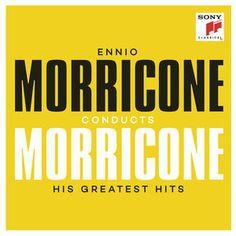 Ennio Morricone conducts Morricone - His Greatest Hits | Ennio Morricone à écouter en haute-fidélité, à télécharger en Vraie Qualité CD sur Qobuz.com