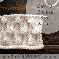 How to knit the Bobble Stitch +video
