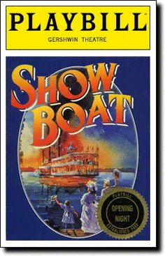 Show Boat Playbill Covers on Broadway - Information, Cast, Crew, Synopsis and Photos - Playbill Vault