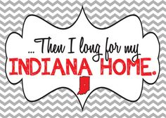Back home again in INDIANA…my favorite part of the Indy 500! 5x7 My Indiana Home You Print by KadyDidDoodles on Etsy, $4.00