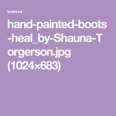 hand-painted-boots-heal_by-Shauna-Torgerson.jpg (1024×683)