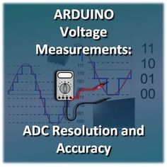 Arduino Resolution and Accuracy