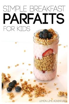 Simple Breakfast Parfaits for Kids