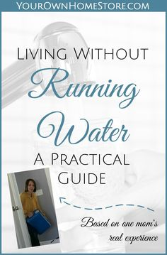 Living Without Running Water: An Emergency Water Storage Guide Emergency Preparedness Food Storage, Emergency Supplies, Disaster Preparedness, Survival Tips, Survival Skills, Survival Mode, Survival Shelter, Survival Quotes, Homestead Survival