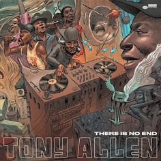 There Is No End Tony Allen Album