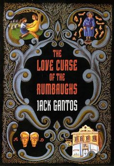 The Love Curse of the Rumbaughs Jack Gantos More Words, Halloween Season, Book Title, Audio Books, My Books, Novels, October, Reading, Blog