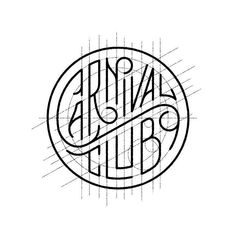 """573 Likes, 2 Comments - From up North (@fromupnorth) on Instagram: """"Carnival Club WIP by Seth Lucas. From our latest type roundup."""" Font Design, Lettering Design, Logo Type Design, Graphic Design Typography, Branding Design, Vintage Logo Design, Vintage Type, Hand Drawn Logo, Hand Drawn Typography"""
