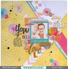 DT layout for Hip Kit Club, using the April 2015 Hip Kit & Add-On Kits. Scrapbook Paper Crafts, Scrapbook Pages, Hip Kit Club, Layout Inspiration, Scrapbooking Layouts, Projects To Try, Crafty, Babe, Cards