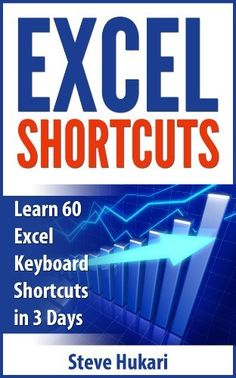 Excel Shortcuts: Learn 60 Excel Keyboard Shortcuts in 3 Days by Steve Hukari, http://www.amazon.com/dp/B00DIJZPFK/ref=cm_sw_r_pi_dp_e8zZrb0CBMC50